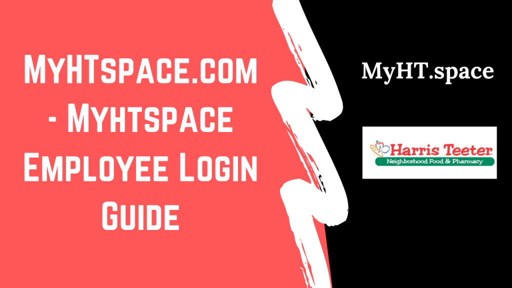 MyHTspace.com: How To Access Myhtspace Employee Login Portal?