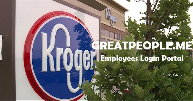 Greatpeople: Kroger Employees Portal Login At www.Greatpeople.me