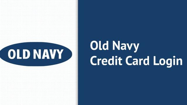 Old Navy Credit Card Login, Activation & Pay Bills Online At www.oldnavy.com