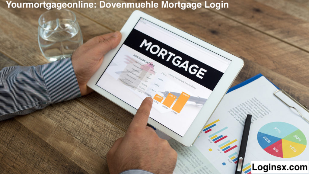 Yourmortgageonline: Dovenmuehle Mortgage Login At www.youmortgageonline.com