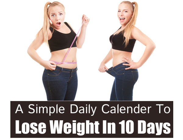 Loss Weight In 10 Days Only
